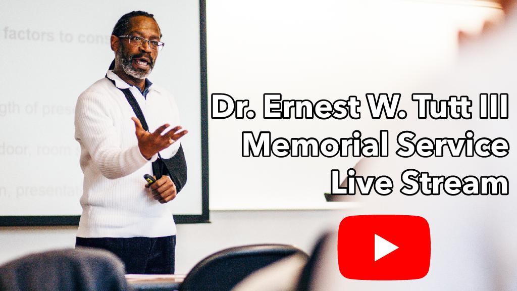 Click to live stream Dr. Ernest Tutt Memorial service
