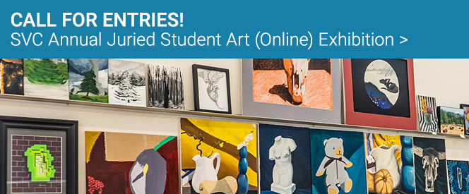 Call for Entries: SVC Annual Juried Student Art (Online) Exhibition.