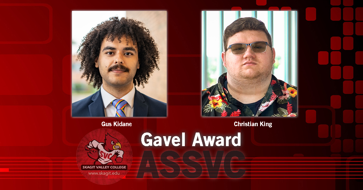 Skagit Valley College students Gus Kidane and Christian King received the ASSVC Gavel Award