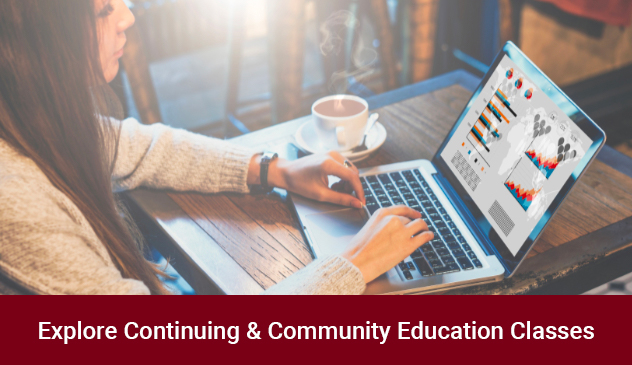 Click to explore Continuing & Community Education courses